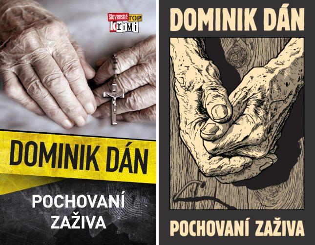 Dominik Dán pochovaní zaživa zberateľská limitovaná