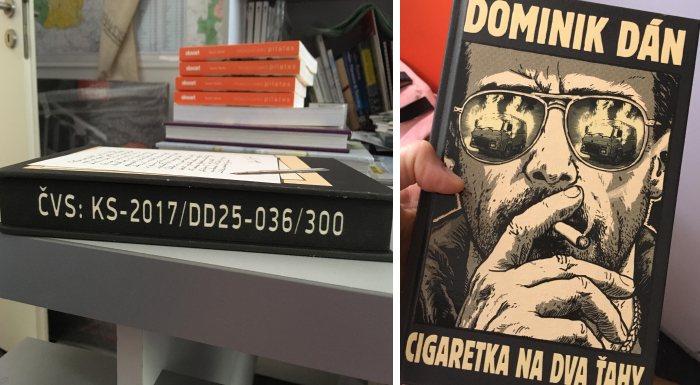 Dominik Dán Cigaretka na dva ťahy zberateľská limitovaná
