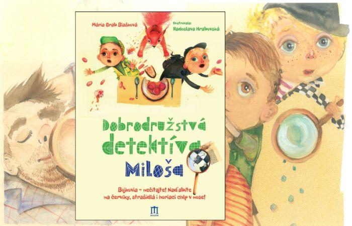 Dobrodružstvá detektívaMiloša