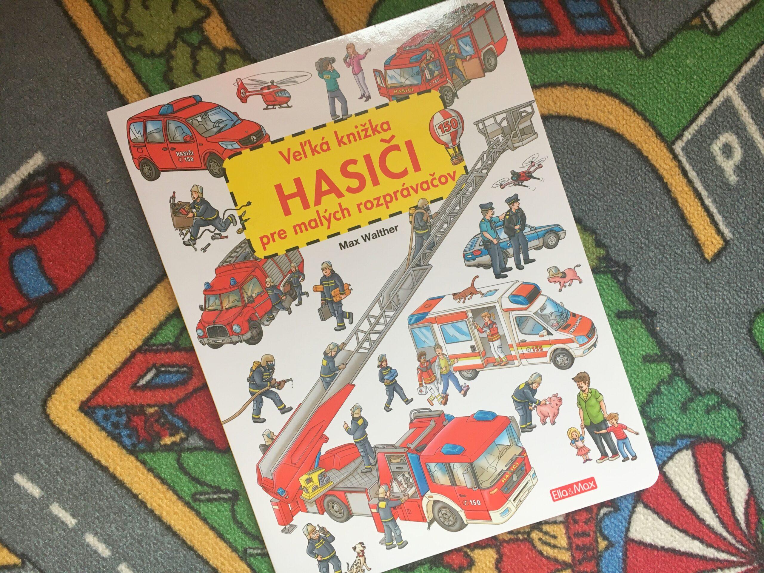 Veľká kniha pre malých rozprávačov Hasiči