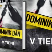 Dominik Dán novinka V tieni
