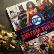 DC Comics sprievodca svetom postáv postavičky
