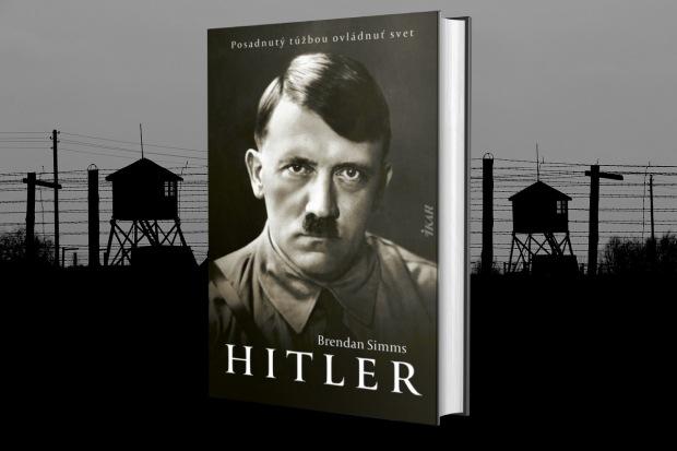 Hitler: Posadnutý túžbou ovládnuť svet nová kniha