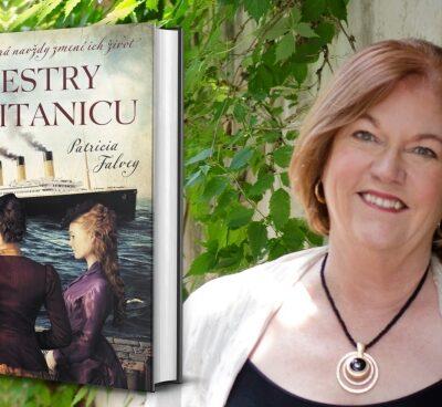 Sestry z Titanicu, historický román Patricie Falveyovej